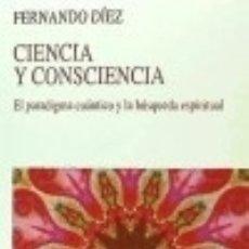 Bücher - Ciencia y consciencia: El paradigma cuántico y la búsqueda espiritual Editorial Kairós SA - 97336463