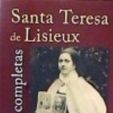 Libros: OBRAS COMPLETAS DE SANTA TERESA DE LISIEUX BIBLIOTECA DE AUTORES CRISTIANOS. BAC. Lote 103586034