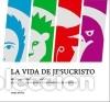VIDA DE JESUCRISTO,LA (Libros Nuevos - Humanidades - Religión)