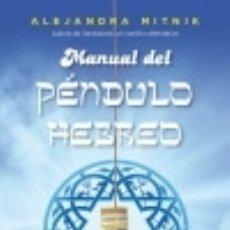 Libros: MANUAL DEL PÉNDULO HEBREO EDICIONES OBELISCO S.L.. Lote 90580632