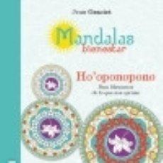 Libros: MANDALAS BIENESTAR: HO'OPONOPONO OBELISCO EDICIONES. Lote 84732682