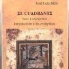 Libros: EL CUADRANTE, TOMO I EDITORIAL VERBO DIVINO. Lote 70747323
