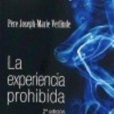 Libros: LA EXPERIENCIA PROHIBIDA. Lote 105444992