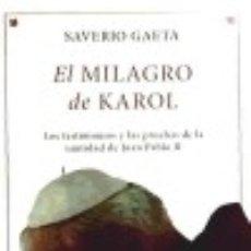 Libros: MILAGRO DE KAROL LA ESFERA DE LOS LIBROS. Lote 67815553