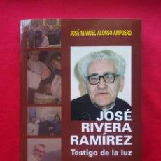 Libros: LOTE 3 LIBROS NUEVOS JOSÉ RIVERA RAMÍREZ, PASIÓN POR LA SANTIDAD, 2016 NUEVO. Lote 128601118