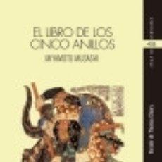 Libros: EL LIBRO DE LOS CINCO ANILLOS. Lote 128625254