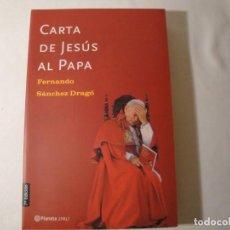 Libros: CARTA DE JESÚS AL PAPA. PLANETA. NUEVO. Lote 130632486