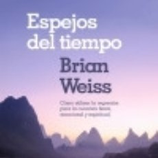 Libros: ESPEJOS DEL TIEMPO. Lote 132357777