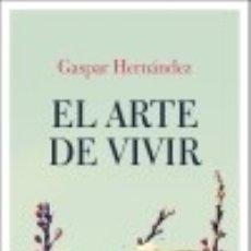 Libros: EL ARTE DE VIVIR. Lote 133079579