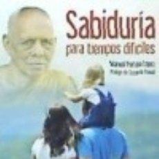 Libros: SABIDURIA PARA TIEMPOS DIFICILES. Lote 133713015