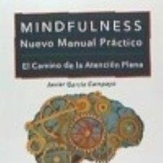 Libros: MINDFULNESS: NUEVO MANUAL PRÁCTICO. Lote 135405522
