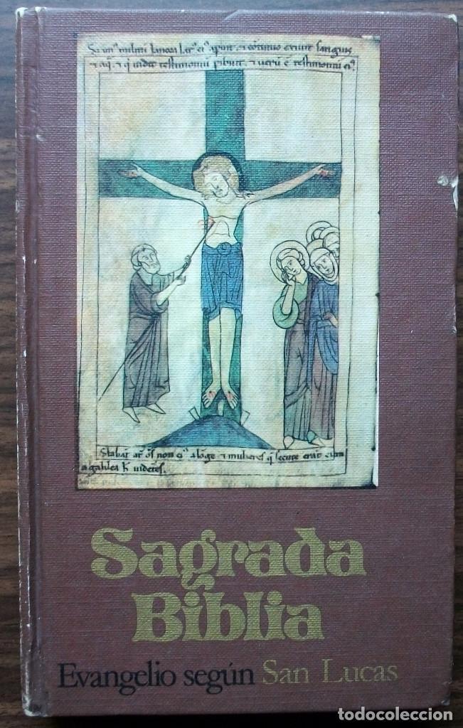 SAGRADA BIBLIA. EVANGELIO SEGUN. SAN LUCAS. TOMO III. (Libros Nuevos - Humanidades - Religión)