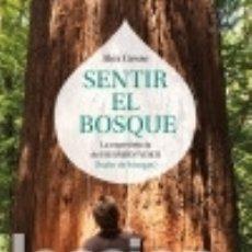 Libros: SENTIR EL BOSQUE. Lote 137418054
