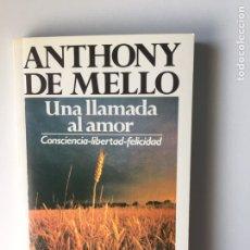 Libros: UNA LLAMADA AL AMOR. ANTHONY DE MELLO. ED. SAL TERRAE. 1991.. Lote 140226877