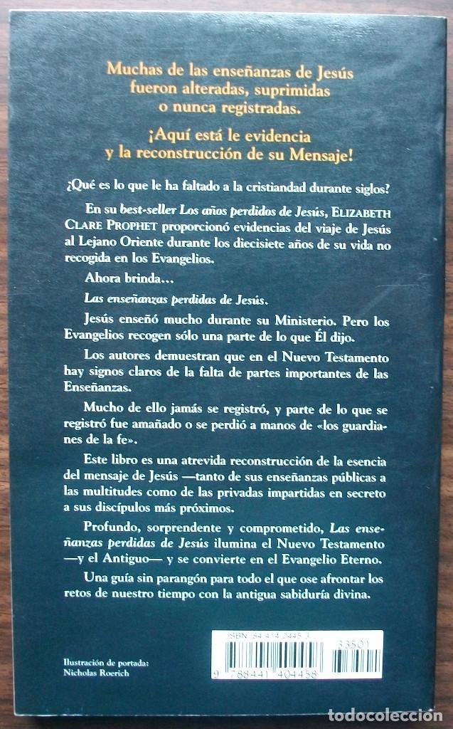 Libros: LAS ENSEÑANZAS PERDIDAS DE JESUS. MARK L.PROPHET / ELIZABETH CLARE PROHET - Foto 2 - 141120994