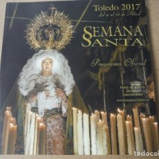 Libri: PROGRAMA SEMANA SANTA TOLEDO 2017 CATALAGO OFICIAL. Lote 142045090