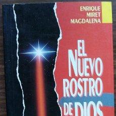 Libros: EL NUEVO ROSTRO DE DIOS. EL PORVENIR DE LA RELIGION. ENRIQUE MIRET MAGDALENA.. Lote 146898826