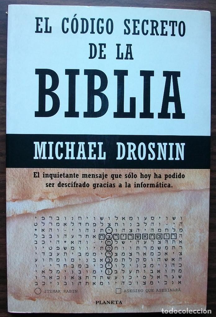 EL CODIGO SECRETO DE LA BIBLIA. MICHAEL DROSNIN. (Libros Nuevos - Humanidades - Religión)