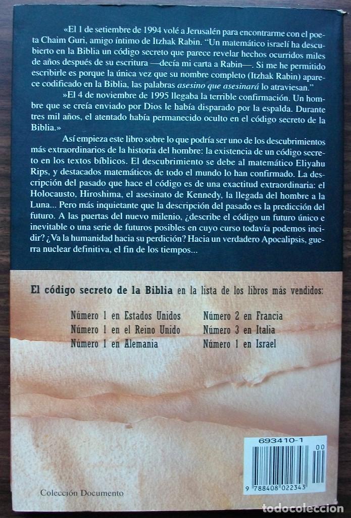 Libros: EL CODIGO SECRETO DE LA BIBLIA. MICHAEL DROSNIN. - Foto 4 - 147558542