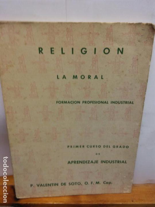 BJS.VALENTIN DE SOTO.LA MORAL.EDT, MODERNA.. (Libros Nuevos - Humanidades - Religión)