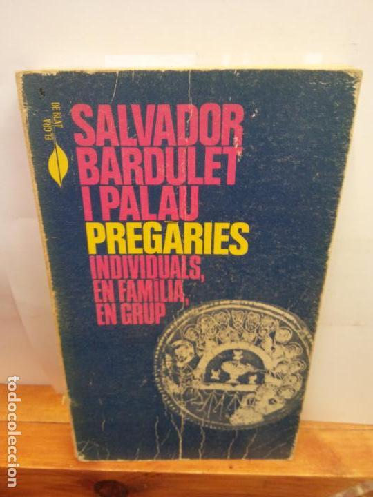 BJS.SALVADOR BARDULET.PREGARIES.EDT, ABADIA DE MONTSERRAT.. (Libros Nuevos - Humanidades - Religión)