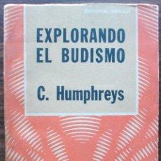 Libros: EXPLORANDO EL BUDISMO. CHRISTMAS HUMPHREYS, 1975. Lote 151448758