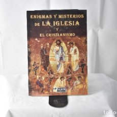 Libros: ENIGMAS Y MISTERIOS DE LA IGLESIA Y EL CRISTIANISMO. MASIÁ VERICAT, CONCEPCIÓN. Lote 152028690