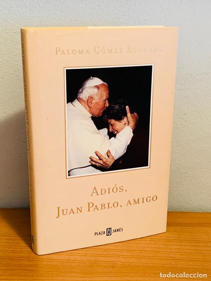LIBRO - ADIÓS, JUAN PABLO, AMIGO (Libros Nuevos - Humanidades - Religión)