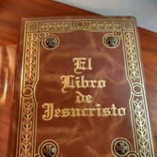 Libros: EL LIBRO DE JESUCRISTO EN EDICIÓN DE LUJO SIN ESTRENAR. Lote 152557906