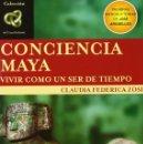 Libros: CONCIENCIA MAYA: VIVIR COMO UN SER DE TIEMPO (2006) - CLAUDIA FEDERICA ZOSI - ISBN: 9789501770452. Lote 152280833