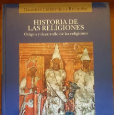 Libros: HISTORIA DE LAS RELIGIONES (I) ORIGEN Y DESARROLLO DE LAS RELIGIONES. Lote 155452078