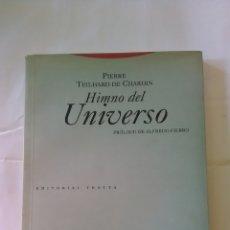 Libros: EDITORIAL TROTTA. HIMNO DEL UNIVERSO.. Lote 155936900