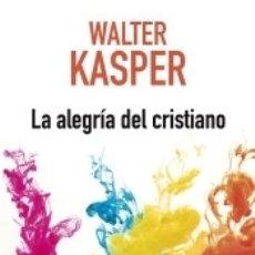 Libros: LA ALEGRÍA DEL CRISTIANO. Lote 159556574
