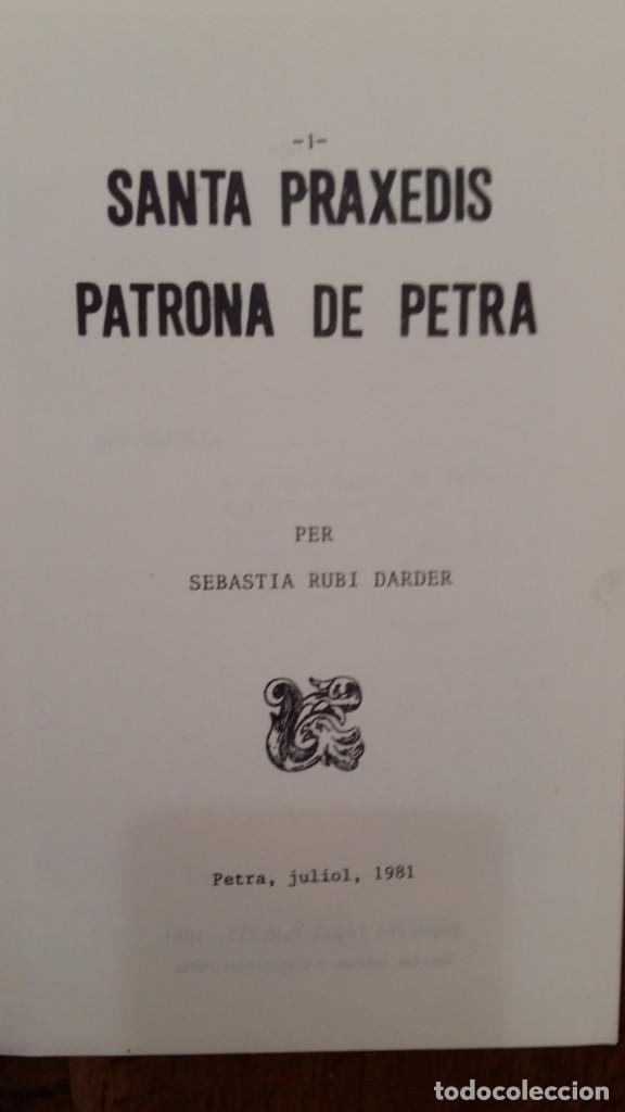 Libros: Santa Práxedis Patrona de Petra. Sebastiá Rubí Darder. Petra, Mallorca, 1981 - Foto 2 - 159821918
