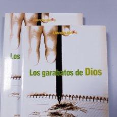 Libros: LOS GARABATOS DE DIOS. Lote 160343393