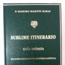 Libros: SUBLIME ITINERARIO. Lote 161031230