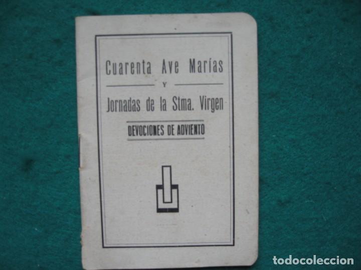 CUARENTA AVE MARIAS, JORNADAS DE LA SANTÍSIMA VIRGEN (Libros Nuevos - Humanidades - Religión)