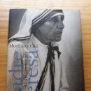 Libros: MORIHIRO OKI. MADRE TERESA: AMOR SIN LÍMITES. Lote 162471088