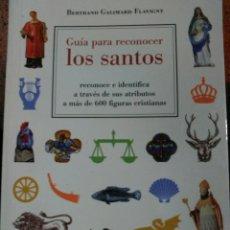 Libros: GUÍA PARA RECONOCER A LOS SANTOS.. Lote 162540017
