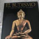 Libros: EL BUDISMO / EL CAMINO HACIA EL NIRVANA. Lote 163538594