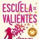 Libros: ESCUELA DE VALIENTES. Lote 163704878