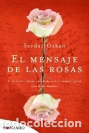 EL MENSAJE DE LAS ROSAS (Libros Nuevos - Humanidades - Religión)