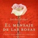 Libros: EL MENSAJE DE LAS ROSAS. Lote 165038917