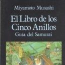 Libros: LIBRO DE LOS CINCO ANILLOS, EL. GUÍA DEL SAMURAI. Lote 165164325