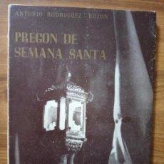 Livros: PREGÓN DE SEMANA SANTA 1956. RODRÍGUEZ-BUZÓN, ANTONIO. Lote 165455166
