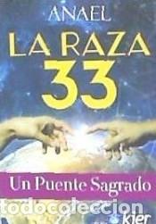 LA RAZA 33 (Libros Nuevos - Humanidades - Religión)