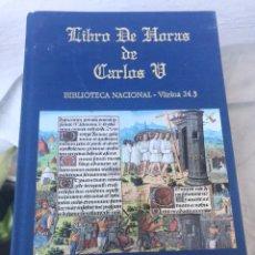 Libros: LIBRO DE HORAS DE CARLOS V. BIBLIOTECA NACIONAL. Lote 167056194
