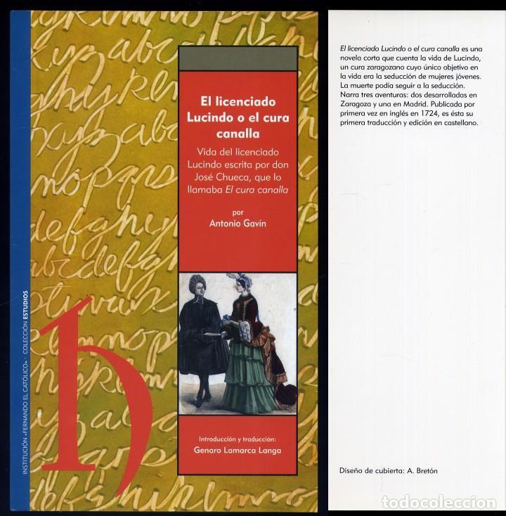 GAVIN, ANTONIO. EL LICENCIADO LUCINDO O EL CURA CANALLA. VIDA DEL LICENCIADO LUCINDO ESCRITA... 2011 (Libros Nuevos - Humanidades - Religión)