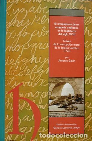 GAVIN, ANTONIO (1682-1750). CLAVES DE LA CORRUPCIÓN MORAL DE LA IGLESIA CATÓLICA. 2008. (Libros Nuevos - Humanidades - Religión)