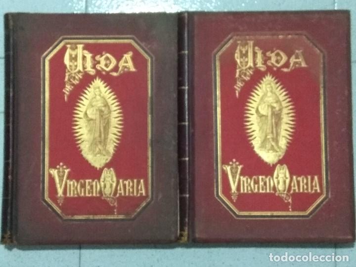 VIDA DE LA VIRGEN MARIA - EN DOS TOMOS QUE MIDEN 36 X 28 CM (Libros Nuevos - Humanidades - Religión)